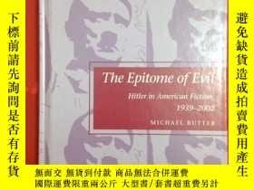 二手書博民逛書店The罕見Epitome of Evil: Hitler in
