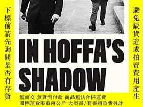 二手書博民逛書店In罕見Hoffa s ShadowY256260 Jack Goldsmith Farrar, Straus