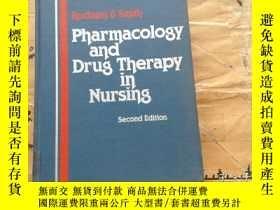 二手書博民逛書店Pharmacology罕見and drug in nursin