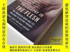 二手書博民逛書店【罕見】Philosophy in the flesh cognitive linguistics embodie
