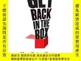 二手書博民逛書店Get罕見Back in the Box: How Being Great at What You Do Is G