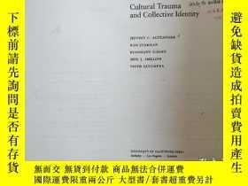 二手書博民逛書店Cultural罕見Trauma and Collective