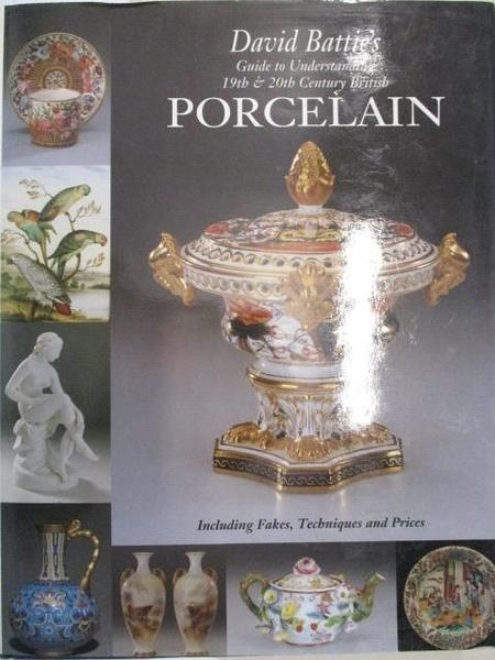 【書寶二手書T5/藝術_JL5】David Battie s Guide to Understand 19th&20th…PORCELAIN