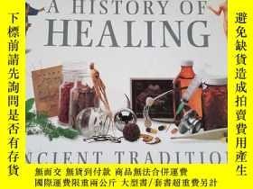 二手書博民逛書店Medicine罕見a History of Healing: