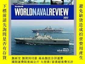 二手書博民逛書店Seaforth罕見World Naval Review 2017 (damaged)-2017年世界海軍評論(損