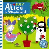 Busy Alice In Wonderland 愛麗絲夢遊仙境 硬頁操作拉拉書