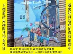 二手書博民逛書店The罕見Little and the Trash TiniesY25624 SCHOLAATIC INC S