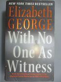 【書寶二手書T1/原文小說_NCH】With No One As Witness_George, Elizabeth
