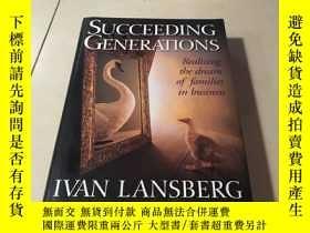 二手書博民逛書店Succeeding罕見GenerationsY28718 IV
