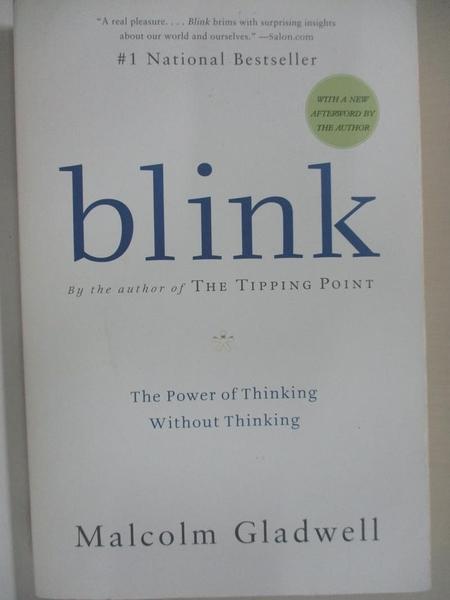 【書寶二手書T2/心理_HS2】Blink: The Power of Thinking Without Thinking_Gladwell, Malcolm