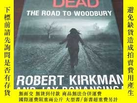 二手書博民逛書店The罕見Walking Dead: The Road to W
