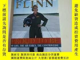 二手書博民逛書店KELLY罕見FLINN PROUD TO BEY266776 KELLY FLINN Times Books