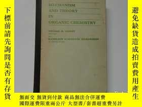 二手書博民逛書店MECHANISM罕見AND THEORY IN ORGANIC