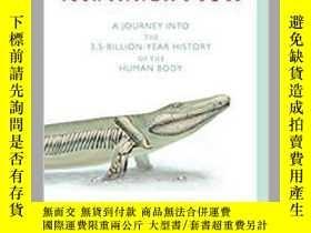 二手書博民逛書店《你內心的魚:進入人類35億年曆史的旅程》Your罕見Inner