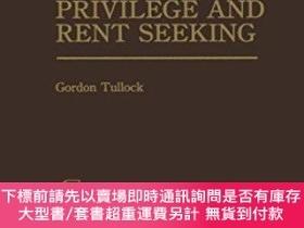 二手書博民逛書店The罕見Economics Of Special Privilege And Rent SeekingY25