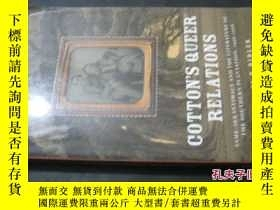 二手書博民逛書店COTTON S罕見QUEER RELATIONS6713 MI