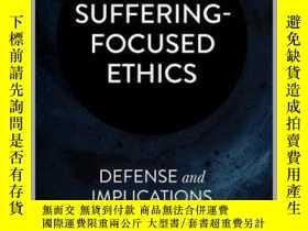 二手書博民逛書店Suffering-Focused罕見Ethics : Defense and ImplicationsY25