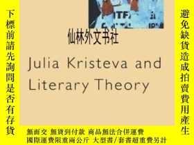 二手書博民逛書店【罕見】2005年 Julia Kristeva And Lit