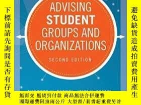 二手書博民逛書店Advising罕見Student Groups And Organizations (jossey-bass H