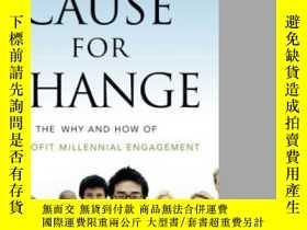 二手書博民逛書店Cause罕見For Change: The Why And How Of Nonprofit Millennia