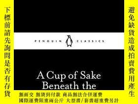 二手書博民逛書店A罕見Cup Of Sake Beneath The Cherry TreesY256260 Kenko Pe