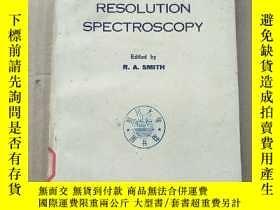 二手書博民逛書店VERY罕見HIGH RESOLUTION SPECTROSCOPY(P3537)Y173412