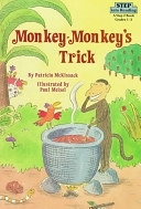 二手書博民逛書店《Monkey-Monkey s Trick: Based on an African Folktale》 R2Y ISBN:0394891732