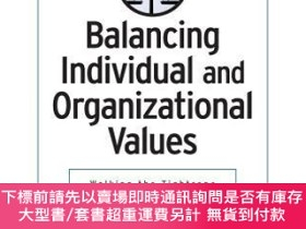 二手書博民逛書店預訂Balancing罕見Individual And Organizational Values: Walkin