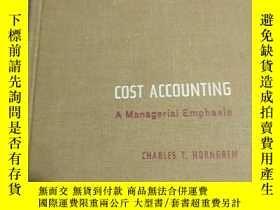 二手書博民逛書店COST罕見ACCOUNTING A Managerial Emphasis(成本會計管理重點)Y232162