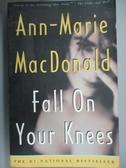 【書寶二手書T3/原文小說_ILD】Fall On Your Knees_Ann-Marie MacDonald