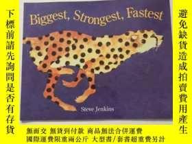 二手書博民逛書店Biggest,罕見strongest, FastestY10729 Steve Jenkins(史蒂夫·詹金