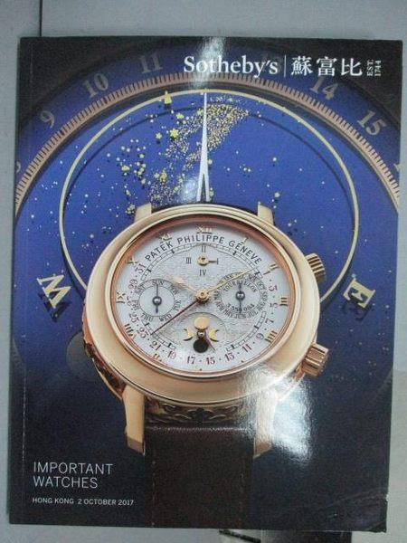 【書寶二手書T3/收藏_QLQ】蘇富比_Important Watches_2017/10/2
