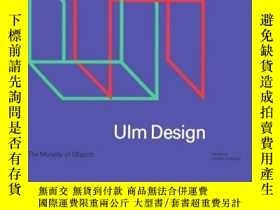 二手書博民逛書店Ulm罕見Design: The Morality Of ObjectsY256260 Herbert Lin