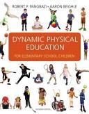二手書博民逛書店《Dynamic Physical Education for Elementary School Children》 R2Y ISBN:0321592530