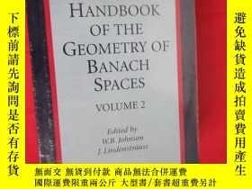 二手書博民逛書店Handbook罕見of the Geometry of Banach Spaces (16開,硬精裝 ) 【詳見