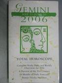 【書寶二手書T5/星相_MKM】Gemini 2006_Total Horoscope