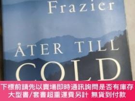 二手書博民逛書店AFER罕見TILL COLD OUNTAIN 瑞典語原版Y85718 CHARLES FRAZIER MAN