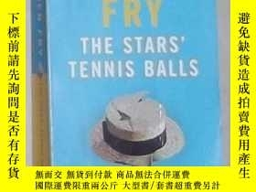 二手書博民逛書店英文原版罕見The Stars Tennis Balls by