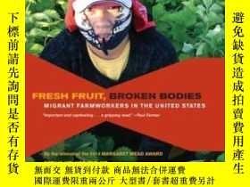 二手書博民逛書店Fresh罕見Fruit, Broken Bodies-新鮮的水果,破碎的身體Y436638 Seth Hol