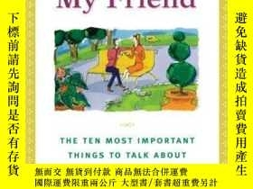 二手書博民逛書店My罕見Mother, My Friend : The Ten Most Important Things To