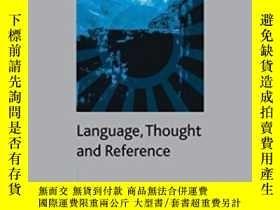 二手書博民逛書店Language罕見Thought And Reference (palgrave Studies In Prag