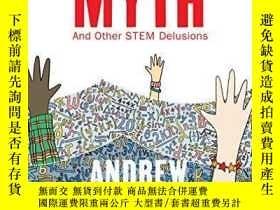 二手書博民逛書店The罕見Math MythY256260 Andrew Hacker The New Press 出版20