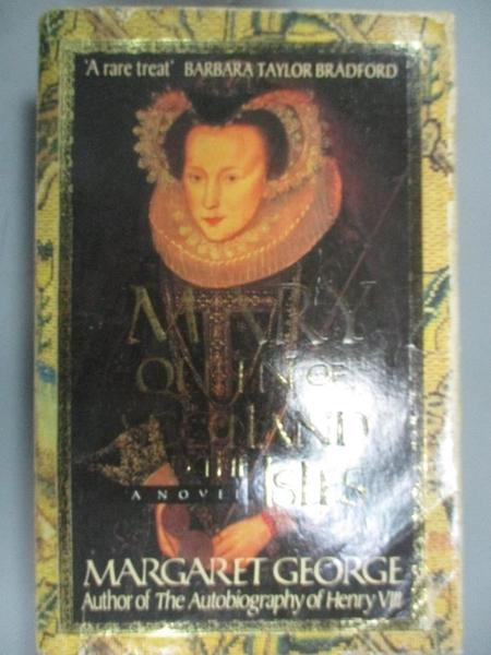 【書寶二手書T4/原文小說_MHW】Mary Queen of Scotland and the Isles_Margaret George