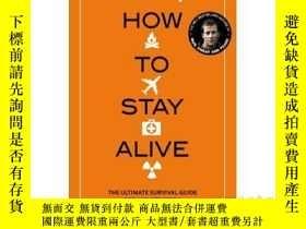 二手書博民逛書店貝爺終極生存手冊罕見英文原版 How to Stay Alive