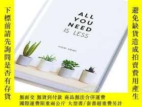 二手書博民逛書店極簡生活罕見英文原版 All You Need is Less: