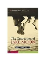 二手書博民逛書店 《The Graduation of Jake Moon》 R2Y ISBN:0689839855│Park