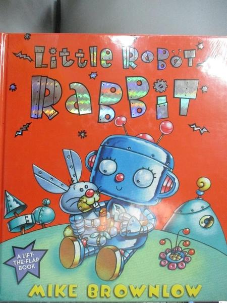 【書寶二手書T4/少年童書_QFM】Little Robot Rabbit_Brownlow, Michael