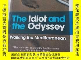 二手書博民逛書店the罕見idiot and the odysseyY23914