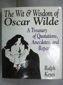 【書寶二手書T3/原文書_HBH】The Wit & Wisdom of Oscar Wilde_Oscar W