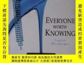 二手書博民逛書店EVERYONE罕見WORTH KNOWINGY85718 La